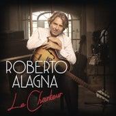 Le Chanteur von Roberto Alagna