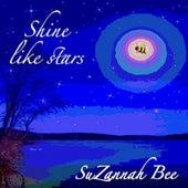 Shine Like Stars by Suzannah Bee