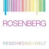Regenbogenwelt (100% Rosenberg) von Marianne Rosenberg