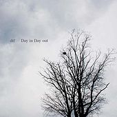 Day in Day out de DTF