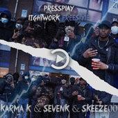 Lightwork Freestyle (feat. Karma K, Sevenk & Skeeze00) de Press Play