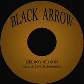 Learn & Live (Instrumental) by Delroy Wilson