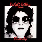 Sincerely by Dwight Twilley