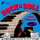 Rock'n'Roll with Piano, Vol. 7 by Various Artists