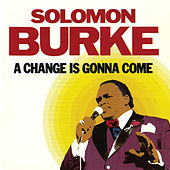 A Change is Gonna Come de Solomon Burke