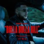 Dolla Dolla Bill by Josylvio