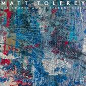 All Shapes And Different Sizes de Matt Tolfrey