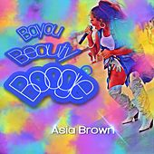 The Bayou Beauty Boogie by Asia