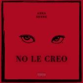 No le creo by Akka