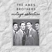 The Ames Brothers - Vintage Selection de The Ames Brothers