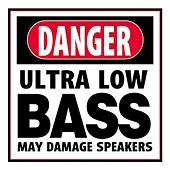 Danger: Ultra Low Bass Volume 1 by Various Artists