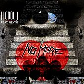 No More (feat. Ne-Yo) by LL Cool J