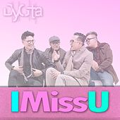 I Miss You by Dygta