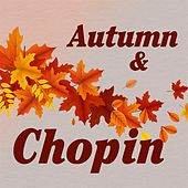 Autumn & Chopin by Various Artists