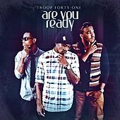 Are You Ready - Single von Troop 41