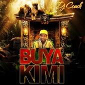 Buya Kimi by Dj Coach