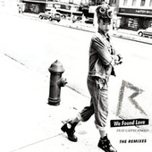 We Found Love (The Remixes) de Rihanna