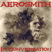 In Conversation by Aerosmith