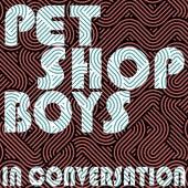 In Conversation by Pet Shop Boys