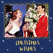 Christmas Wishes von Various Artists