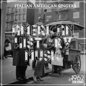 American History Music (Italian American Singers) de Various Artists