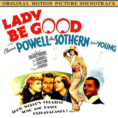 Lady Be Good (Original 1941 Motion Picture Soundtrack) by Various Artists