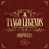 Tango Legends Vol. 4 : Great Composers by Various Artists