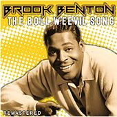 The Boll Weevil Song (Remastered) by Brook Benton