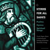 Hymns for All Saints by Concordia Publishing House
