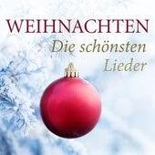 Weihnachten: Die schönsten Lieder von Various Artists