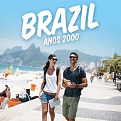 Brazil anos 2000 von Various Artists