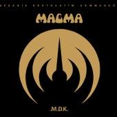 Mekanik destruktiw kommandoh (2017 Remastered Version) de Magma