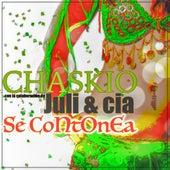 Se Contonea von Chaskio