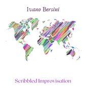 Scribbled Improvisation (Acoustic) by Ivano Bersini