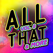 All That & More, Vol. 8 von Various Artists