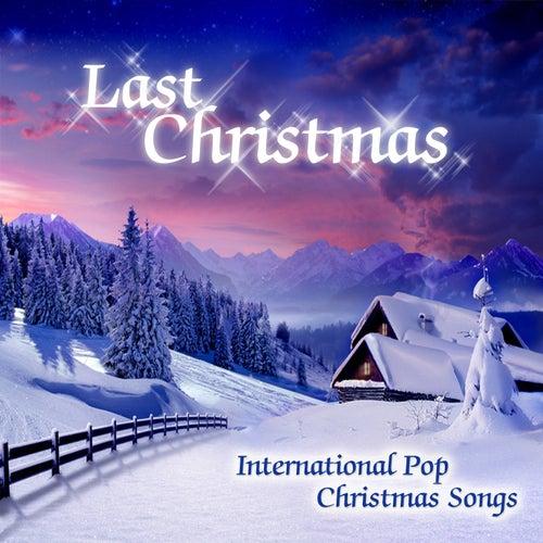 Last Christmas (International Pop Christmas Songs) by Christmas Groove Band