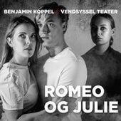 Romeo og Julie (Vendsyssel Teater 2020) von Benjamin Koppel