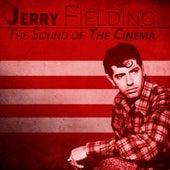 The Sound of The Cinema (Remastered) von Jerry Fielding