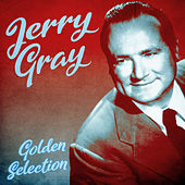 Golden Selection (Remastered) de Jerry Gray