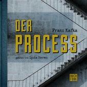 Der Process (Ungekürzt) von Franz Kafka