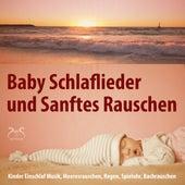 Baby Schlaflieder und Sanftes Rauschen - Kinder Einschlafmusik, Meeresrauschen, Regen, Spieluhr, Bachrauschen von Toddi Spieluhr