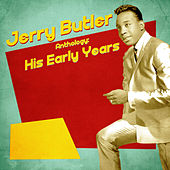 Anthology: His Early Years (Remastered) de Jerry Butler