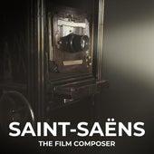 Saint-Saëns: The Film Composer de Various Artists