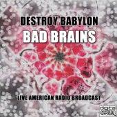 Destroy Babylon (Live) von Bad Brains