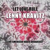 Let Love Rule (Live) von Lenny Kravitz