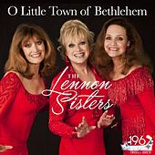 O Little Town of Bethlehem by The Lennon Sisters