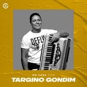 Em Casa Com Targino Gondim (Live) by Targino Gondim