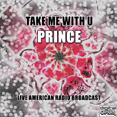 Take Me With U (Live) by Prince