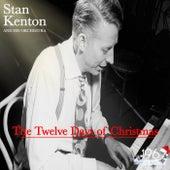 The Twelve Days of Christmas by Stan Kenton