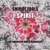Ship Of Fools (Live) von Spirit